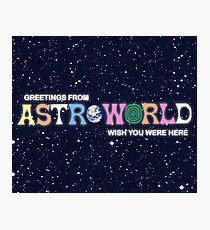 Greeting from Astroworld - Wish you were here Photographic Print