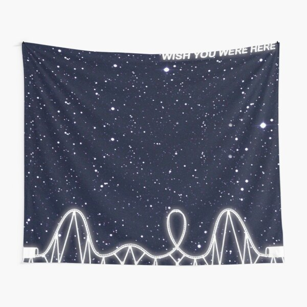 Wish you were here Astroworld Tapestry