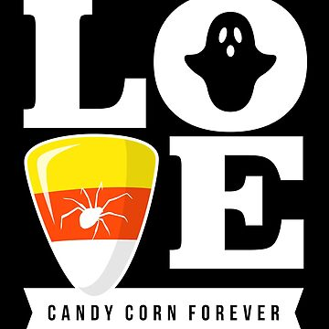 I Love Candy Corn by VomHaus