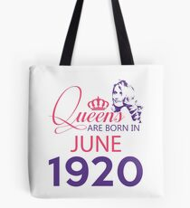 It's My Birthday 98. Made In June 1920. 1920 Gift Ideas. Tote Bag