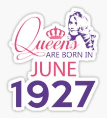 It's My Birthday 91. Made In June 1927. 1927 Gift Ideas. Sticker