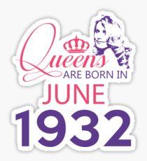 It's My Birthday 86. Made In June 1932. 1932 Gift Ideas. Sticker