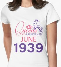 It's My Birthday 79. Made In June 1939. 1939 Gift Ideas. Women's Fitted T-Shirt