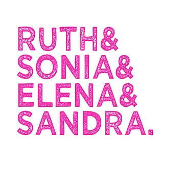 US Supreme Court Female Justices Sandra, Elena, Sonia And Ruth Bader Ginsburg by Tinkery
