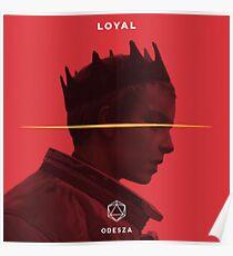 Loyal  Poster
