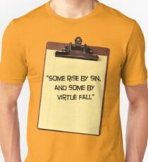 """""""Some rise by sin, and some by virtue fall"""" T-Shirt"""