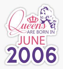 It's My Birthday 12. Made In June 2006. 2006 Gift Ideas. Sticker