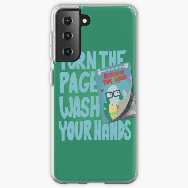 Turn The Page, Wash Your Hands Samsung Galaxy Soft Case