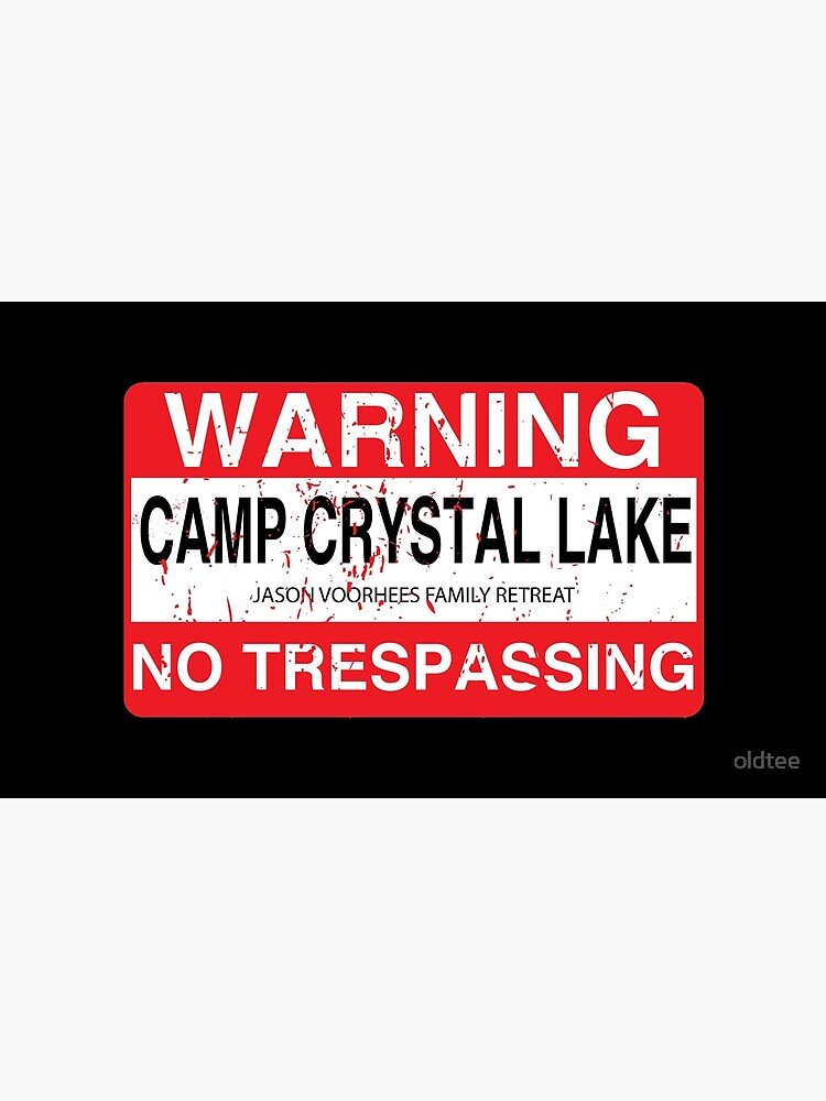 Cam Crystal Lake no trespassing by oldtee