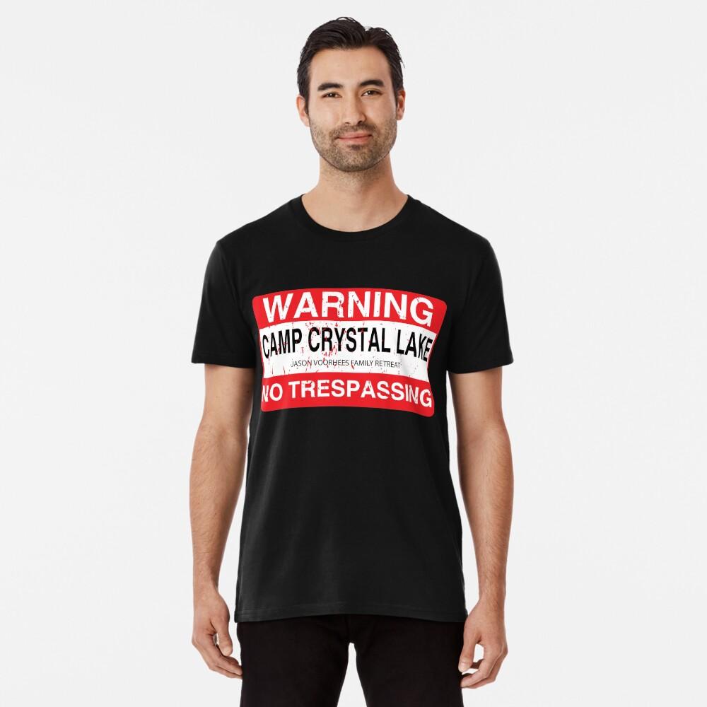 Cam Crystal Lake no trespassing Premium T-Shirt