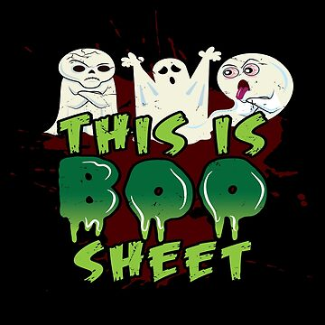 This Is Boo Sheet Funny Halloween Ghost Shirt by Joeby26