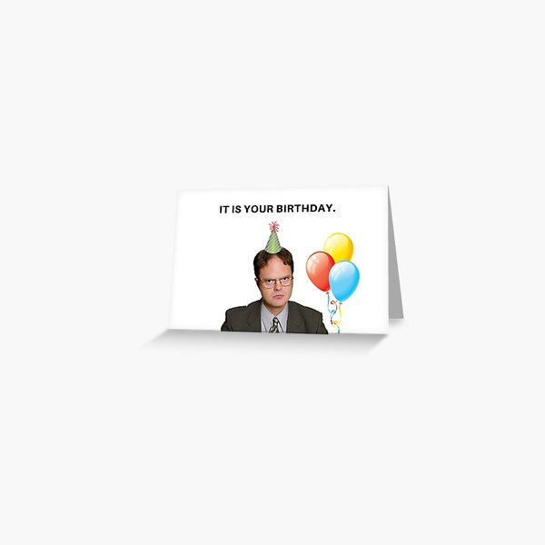 The Office, Dwight Schrute, Birthday Card, meme greeting cards Greeting Card