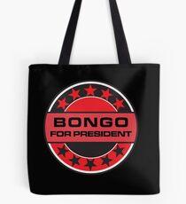 Bongo For President Tote Bag