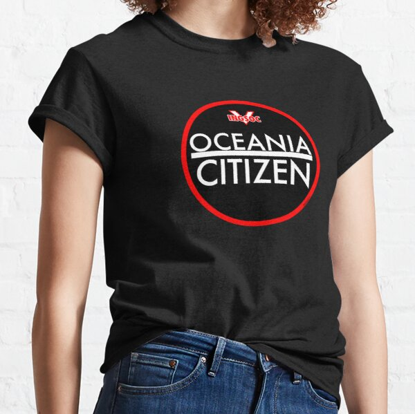 1984 BY GEORGE ORWELL: OCEANIA CITIZEN Classic T-Shirt