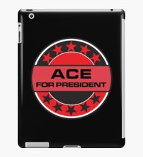 ACE FOR PRESIDENT iPad Case/Skin