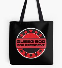 Queeg 500 For President Tote Bag