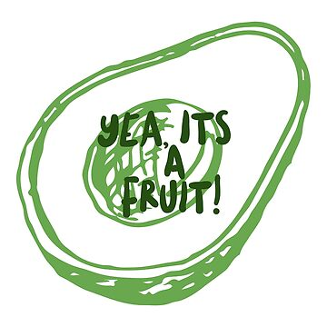 Yea its a Green Fruit by evlar