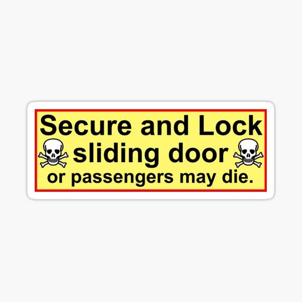Passengers may die. Sticker