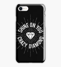 Shine On You Crazy Diamond iPhone Case/Skin