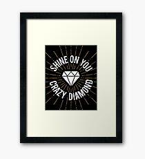 Shine On You Crazy Diamond Framed Print