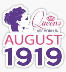 It's My Birthday 99. Made In August 1919. 1919 Gift Ideas. Sticker