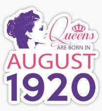 It's My Birthday 98. Made In August 1920. 1920 Gift Ideas. Sticker
