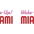 Golden Girls Mug - Wake Up Miami! by gregs-celeb-art