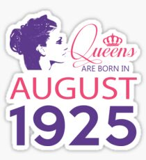 It's My Birthday 93. Made In August 1925. 1925 Gift Ideas. Sticker
