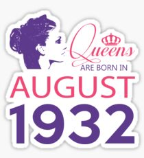 It's My Birthday 86. Made In August 1932. 1932 Gift Ideas. Sticker