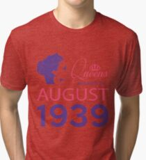 It's My Birthday 79. Made In August 1939. 1939 Gift Ideas. Tri-blend T-Shirt