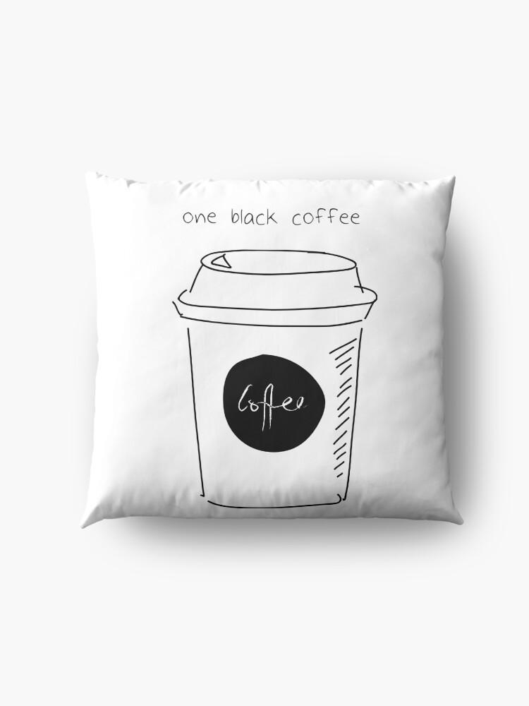 Vista alternativa de Cojines de suelo Y ordenó un café solo.