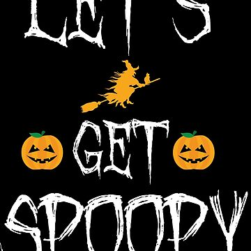 Let's Get Spoopy by Harou