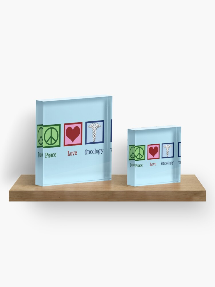 Alternate view of Peace Love Oncology Acrylic Block