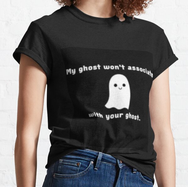 Six of Crows funny bookish ghost Classic T-Shirt