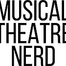 musical theatre nerd by katrinawaffles