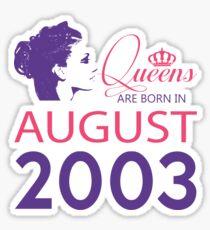It's My Birthday 15. Made In August 2003. 2003 Gift Ideas. Sticker
