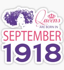 It's My Birthday 100. Made In September 1918. 1918 Gift Ideas. Sticker