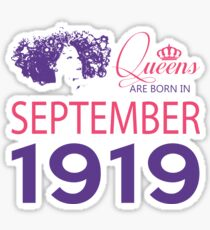 It's My Birthday 99. Made In September 1919. 1919 Gift Ideas. Sticker