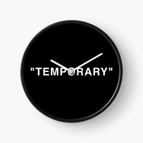 """Citations """"temporaires"""" blanc Horloge"""