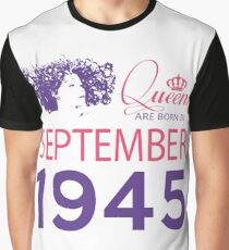 It's My Birthday 73. Made In September 1945. 1945 Gift Ideas. Graphic T-Shirt