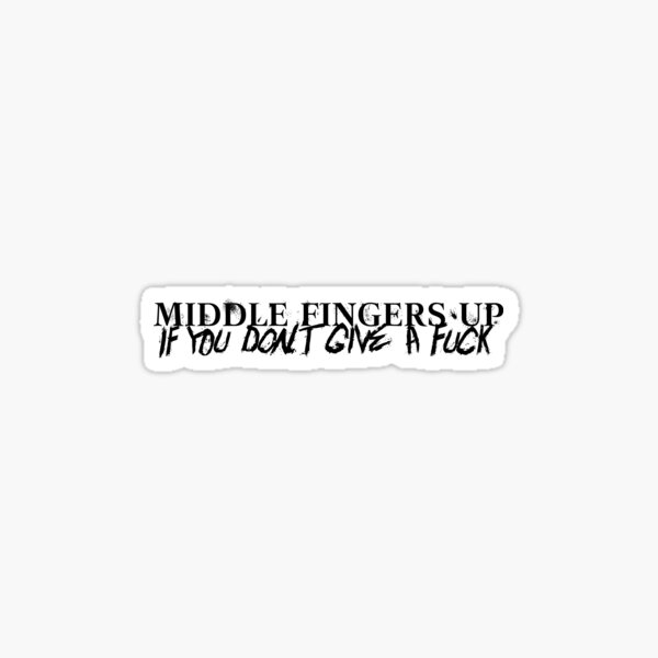 Middle Fingers Up - black Sticker