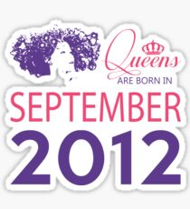 It's My Birthday 6. Made In September 2012. 2012 Gift Ideas. Sticker