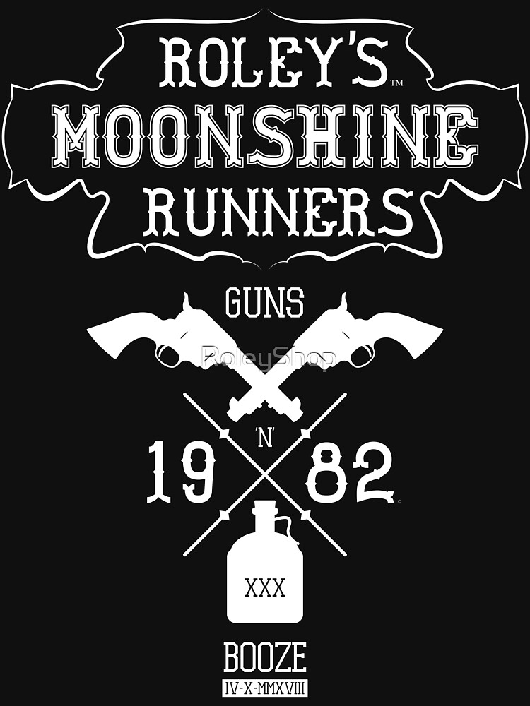 Roley's Moonshine Runners by RoleyShop