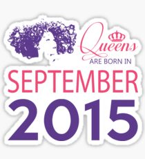 It's My Birthday 3. Made In September 2015. 2015 Gift Ideas. Sticker