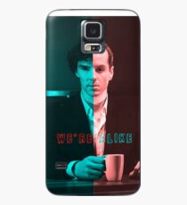 We're Just Alike Case/Skin for Samsung Galaxy