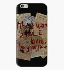 There was a Hole here, it's gone now  iPhone Case