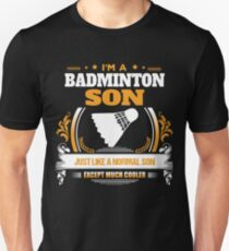 Badminton Son Christmas Gift or Birthday Present Unisex T-Shirt