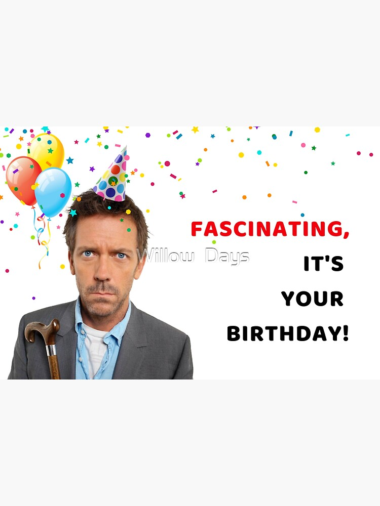 Doctor House birthday card, meme greeting cards by avit1