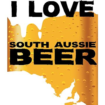 I Love SA Beer by ezcreative