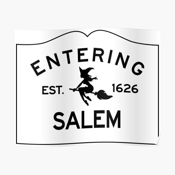 Entering Salem Massachusetts - Commonwealth of Massachusetts Sign - The City of Witches Poster